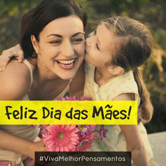 Um Feliz Dia das Mães