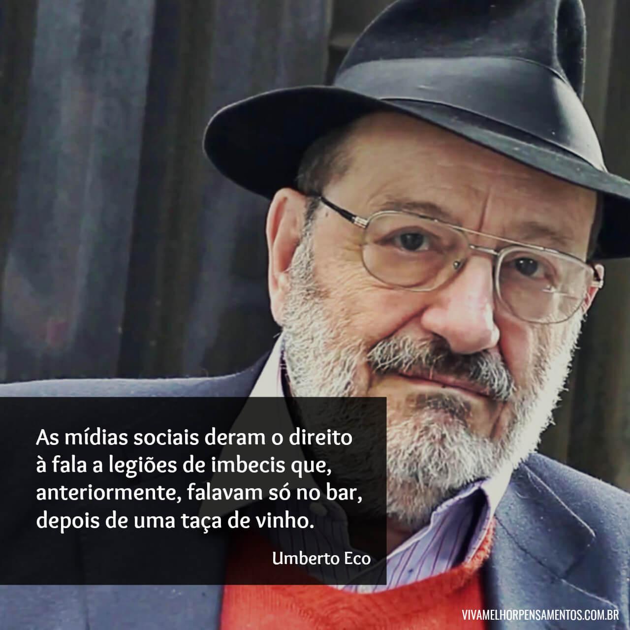 Frase sobre mídias sociais de Umberto Eco