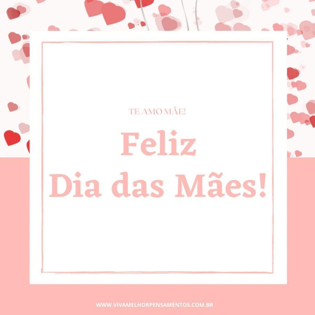 Mensagem de Feliz Dia das Mães